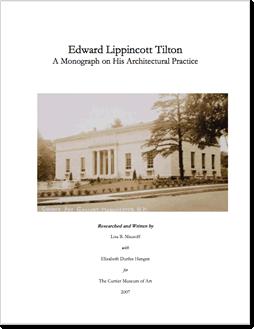 Edward Lippincott Tilton Monograph of Architectural Practice